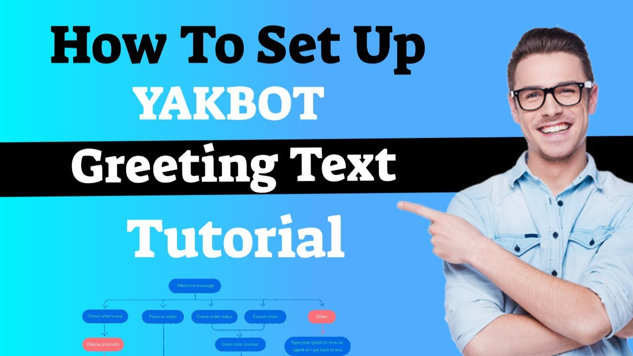 How To Set Up YakBot Greeting Text
