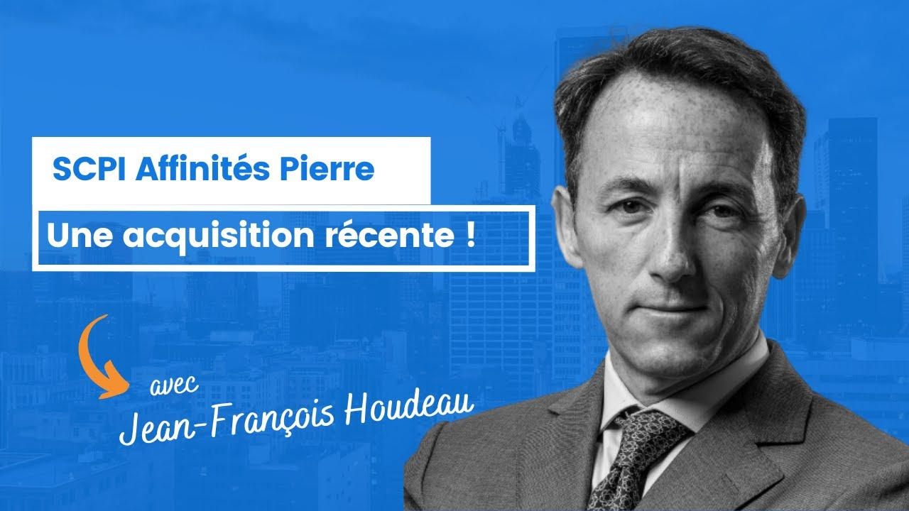 SCPI Affinités Pierre : nouvelle acquisition