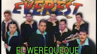 EL WEREQUEQUE(EN VIVO) LA SONORA EVEREST