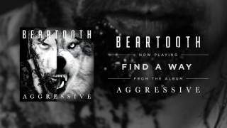 Beartooth - Find A Way (Audio)
