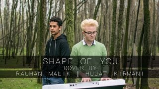 Shape of You | Cover | Rauhan Malik | Hujat Kirmani