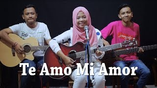 Te Amo Mi Amor - (OST One Fine Day) Cover by Ferachocolatos ft. Gilang & Bala