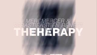 Mercer & Sebastien Benett - Therapy (Radio Edit) [Official]