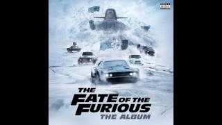 The Fate of the Furious The Album - Gang Up