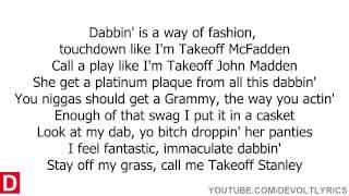 Migos   Look At My Dab Lyrics On Screen
