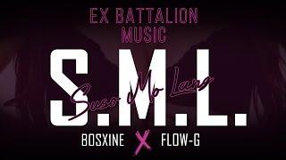 Bosx1ne ✘ Flow-G - S.M.L.