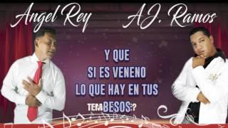 Y QUE? Angel Rey & A.J. Ramos (Lyrics)