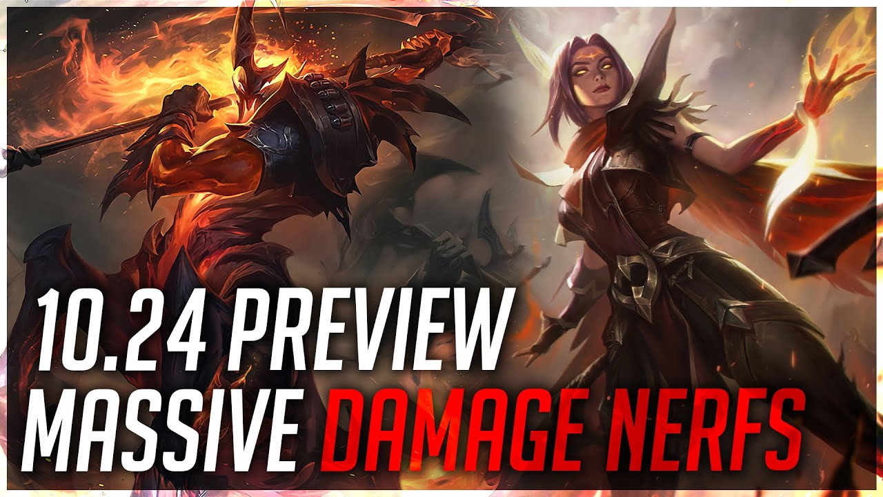 PlayersHUB - MASSIVE DAMAGE NERFS INCOMING! – PATCH 10.24 [League of Legends]