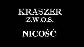 """Kraszer / Z.W.O.S. """"Nicość"""""""