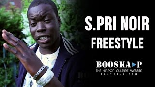 S.Pri Noir Freestyle Booskestupeufaire