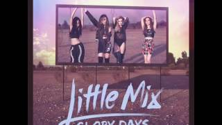 Little Mix - You Gotta Not (Audio)