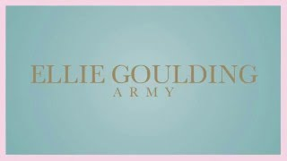 Ellie Goulding   Army Official Audio