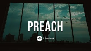 P R E A C H - Motivational Christian Rap/Hip Hop Instrumental 2018 (Prod. By IJ Beats)