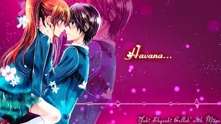 Nightcore ~ Havana (FRENCH VERS. +PAROLES)