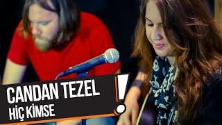 Candan Tezel - Hiç Kimse (B!P Akustik)