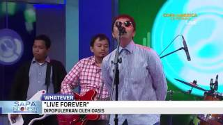 Whatever - Live Forever (Oasis Cover)