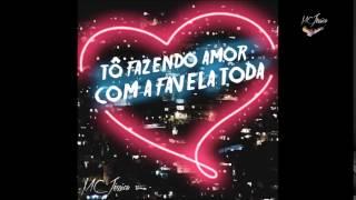 MC Jéssica - Tô Fazendo Amor Com A Favela Toda (Audio)