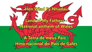 Hino nacional do País de Gales - National anthem of Wales (WLS/EN/PT Letra)