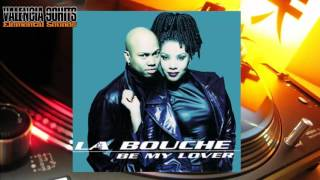 La Bouche - Be My Lover (Radio Edit) [1995]