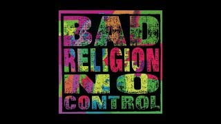 """Bad Religion - """"I Want To Conquer The World"""" (Full Album Stream)"""