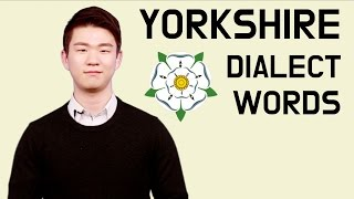 Yorkshire Dialect Words [Korean Billy]