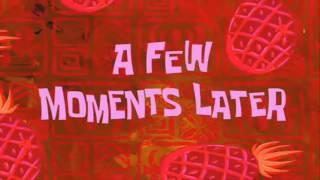 SpongeBob A Few Moments Later Time Card    -HD