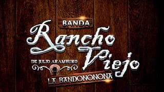 Ni Un Pelo De Tonto - Banda Rancho Viejo