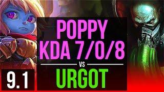 POPPY vs URGOT (TOP)   KDA 7/0/8, Godlike   EUW Grandmaster   v9.1