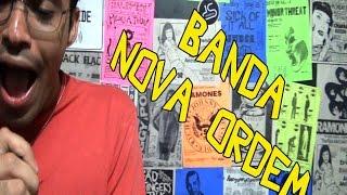 BANDA NOVA ORDEM