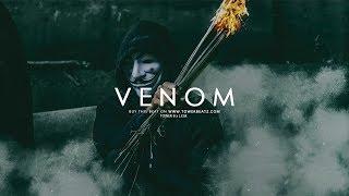 """Venom"" Dope Hard Hip Hop - Trap Beat Instrumental (Prod.Tower B.)"