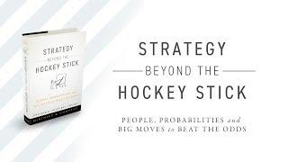 Strategy Beyond Hockey Stick