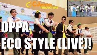 OPPA ECO STYLE ( LIVE )