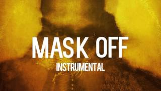 Future  Mask Off(Instrutmental with hook)