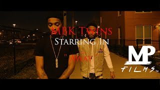 (Official Video)  MBK Twins - Away I Directed By: @matt__phipps