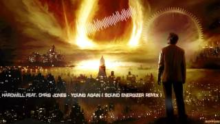 Hardwell feat. Chris Jones - Young Again (Sound Energizer Remix) [HQ Free]