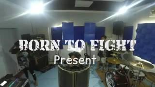 JALANAN YG BERDEBU - BORN TO FIGHT