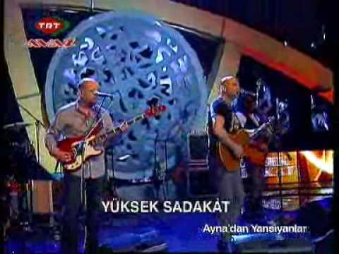 Yüksek Sadakat - Aşk Durdukça (TRT Avaz - Ayna'dan Yansıyanlar)
