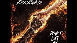 Farruko   Don't Let Go Audio Oficial