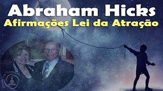 Afirmações Lei da Atração - Abraham Hicks