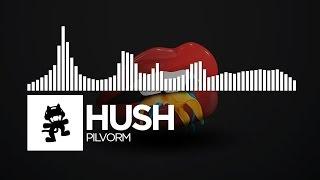 Hush - Pilvorm [Monstercat EP Release]