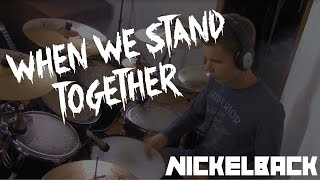 When We Stand Together - Drum Cover - Nickelback