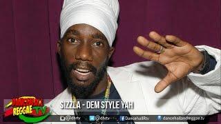 Sizzla - Dem Style Yah ▶Nectar Riddim ▶Don Richie Prod ▶Dancehall 2016