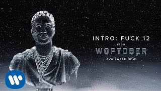 Gucci Mane - Intro: Fuck 12 [Official Audio]
