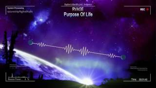 RVAGE - Purpose Of Life [HQ Edit]