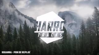 Pon De Replay (Remix)