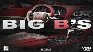 Lud Foe - BIG B's