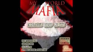 MY WORLD MAFIA - I KNOW IT FT. DREAL & ROCKSTAR