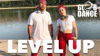 Level Up - Ciara - Coreografia GlobDance®️ Luis Calanche