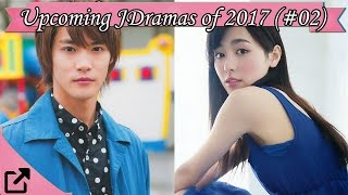 Upcoming Japanases Dramas of 2017 (#02)