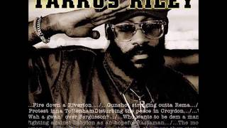 ►We want better◄ Tarrus Riley